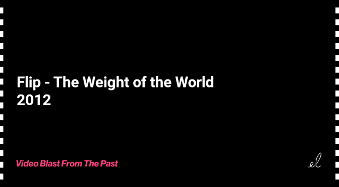 Flip - the weight of the world skate video 2012