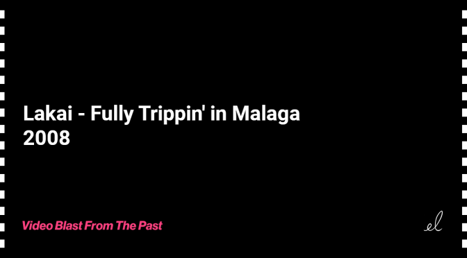Lakai - fully trippin in malaga skate video 2008