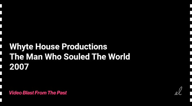 Whyte house productions - the man who souled the world skate video 2007